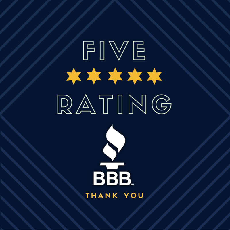 Another 5 STAR Better Business Bureau Review